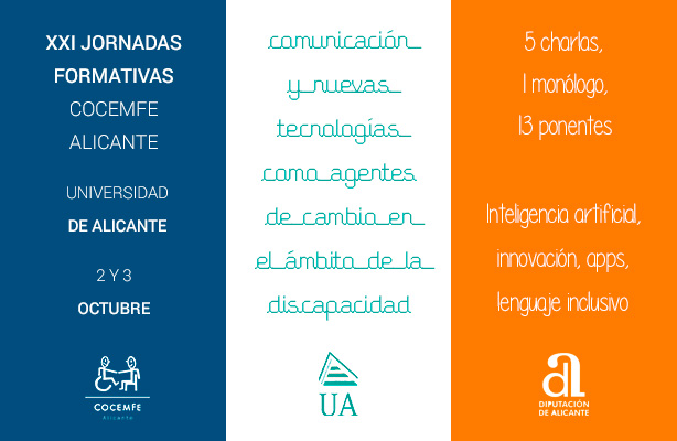 La ONG convoca para el 2 y 3 de octubre unas charlas, con un toque de humor, y un enfoque multidisciplinar de la comunicación y las nuevas tecnologías aplicado a la discapacidad.